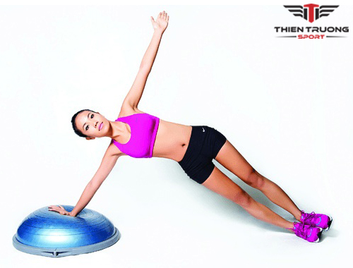 Các bài tập với bóng tập thăng bằng Bosu hiệu quả nhanh nhất !