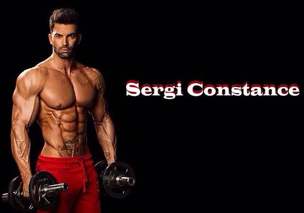 Sergi Constance là ai? Lịch tập và chế độ ăn của Sergi thế nào?